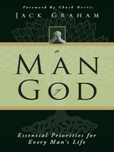 A Man of God: Essential Priorities for Every Man's Life - eBook