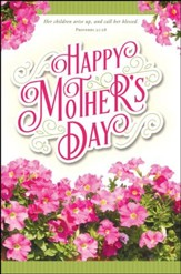 Happy Mother's Day (Proverbs 20:28) Bulletins, 100