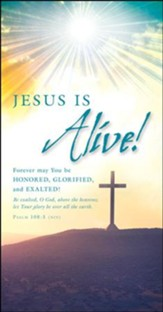 Jesus is Alive! (Psalm 108:5, NIV) Offering Envelopes, 100