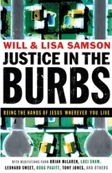 Justice in the Burbs: Being the Hands of Jesus Wherever You Live - eBook