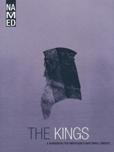 Named: The Kings - A Workbook for Individuals and Small Groups