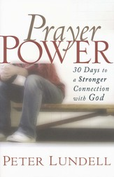 Prayer Power: 30 Days to a Stronger Connection with God - eBook