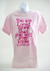 You Are Loved Shirt, Pink, Small