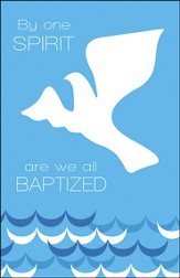 By One Spirit Water and Dove Artwork (1 Corinthians 12:13) Bulletins, 50