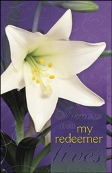 My Redeemer Lives Single Lily Purple Background (Job 19:25, NIV) Large Bulletins, 100