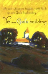 Ye are God's Building Country Church (1 Corinthians 3:9) Bulletins, 100