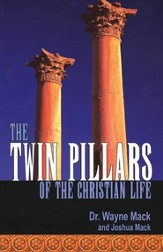 Twin Pillars of the Christian Life: Effective Prayer and Bible Study