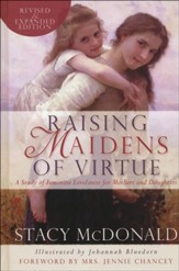 Raising Maidens of Virtue