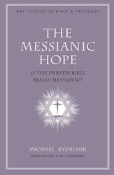 The Messianic Hope: Is the Old Testament Really Messianic? - eBook