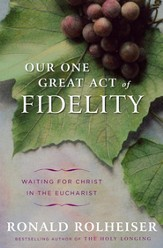 Our One Great Act of Fidelity - eBook
