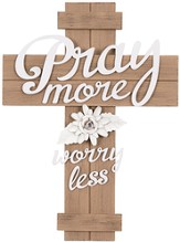 Pray More Worry Less Wall Cross