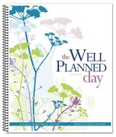 The Well-Planned Day Homeschool Planner (July 2014 - June  2015)