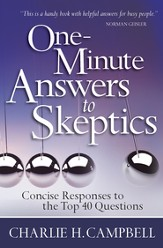 One-Minute Answers to Skeptics: Concise Responses to the Top 40 Questions - eBook