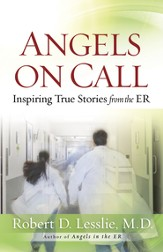 Angels on Call: Inspiring True Stories from the ER - eBook