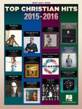 Top Christian Hits 2015-2016 (Piano/Vocal/Guitar)