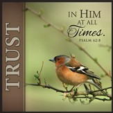 Trust In Him, Bird Print