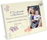 Sister, There Is No Better Friend Photo Frame