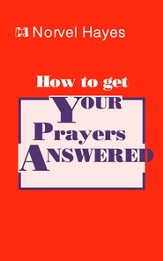 How to Get Your Prayers Answered - eBook