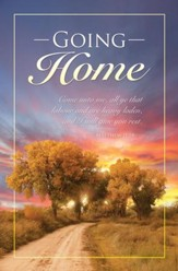 Going Home (Matthew 11:28) Bulletins, 100