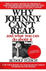 Why Johnny Can't Read and What You Can Do About It
