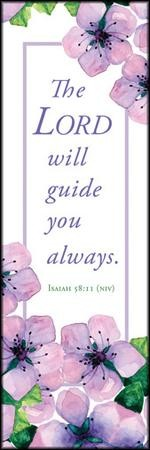 Lord will Guide You (Isaiah 58:11, NIV) Bookmarks, 25