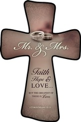 Mr. and Mrs., Faith Hope Love Wall Cross