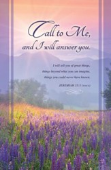 Call to Me (Jeremiah 33:3, The Voice)