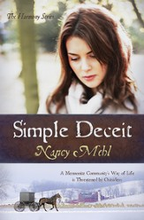 Simple Deceit: A Mennonite Community's Way of Life Is Threatened by Outsiders - eBook