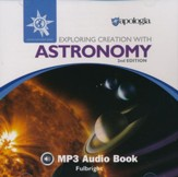 Exploring Creation with Astronomy MP3 Audio CD (2nd Edition)
