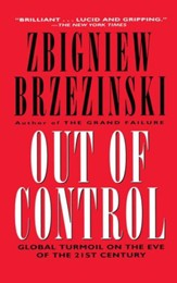 Out of Control: Global Turmoil on the Eve of the 21st Century - eBook