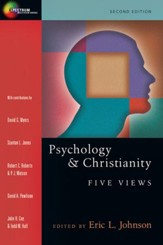 Psychology & Christianity: Five Views 2nd Edition: 0 - eBook