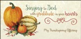 Singing to God with Gratitude Offering Envelopes, 100