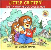 Mercer Mayer's Little Critter: Just a Storybook Collection