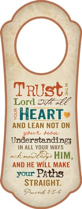 Trust in the Lord (Proverbs 3:5-6) Door Hanger
