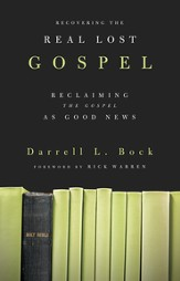 Recovering the Real Lost Gospel: Reclaiming the Gospel as Good News - eBook