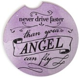 Never Drive Faster Than Your Angels Watercolor Car Coaster Set