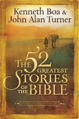 The 52 Greatest Stories of the Bible: A Devotional Study - eBook