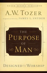 The Purpose of Man: Designed to Worship - eBook