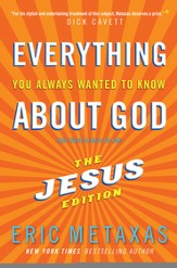 Everything You Always Wanted to Know About God: The Jesus Edition - eBook