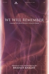 We Will Remember: Choral Collection