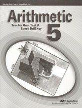 Arithmetic 5 Quizzes, Tests, & Speed Drills Key
