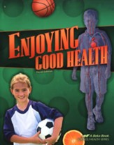 Enjoying Good Health , Third Edition