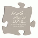 Faith, Hope, Love, Puzzle Plaque