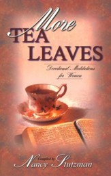 More Tea Leaves: Devotional Meditations for Women