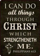 I Can Do All Things Through Christ Magnet
