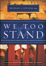 We Too Stand: A Call for the Black Church to Support  the Jewish State