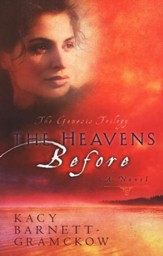 The Heavens Before, The Genesis Trilogy Series #1