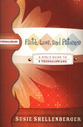 Faith, Love, and Patience: A Guide to 2 Thessalonians - eBook