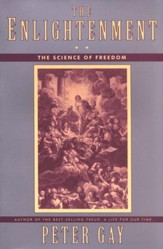 The Enlightenment (Volume 2): The Science of Freedom