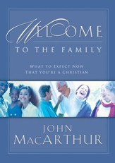 Welcome to the Family: What to Expect Now That You're a Christian - eBook